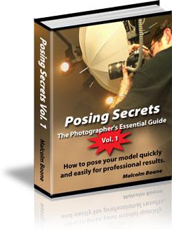 Photography Posing Secrets Vol: I - The Photographer's Essential Guide